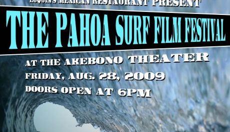 Pahoa Surf Film Festival Friday (Aug 28)