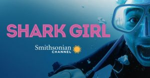 Shark Girl. Photo courtesy of the Smithsonian Channel