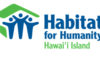 Habitat for Humanity Hawaii Island